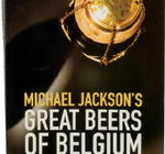 Great Beers of Belgium (Michael Jackson), 513 sidor (2008)