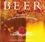 Beer: Tap into the Art and Science of Brewing (Charles W. Bamforth), inbunden, 272 sidor, 2009